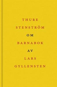 Om Barnabok av Lars Gyllensten (e-bok) av Thure