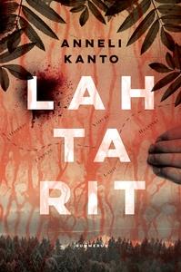 Lahtarit (e-bok) av Anneli Kanto