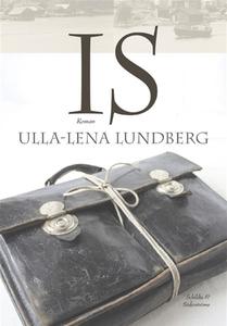 Is (e-bok) av Ulla-Lena Lundberg