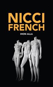 Ihon alla (e-bok) av Nicci French