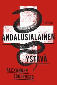 Andalusialainen ystävä (e-bok) av Alexander Söd