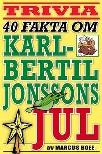 40 spännande fakta om tv-klassikern Karl-Bertil