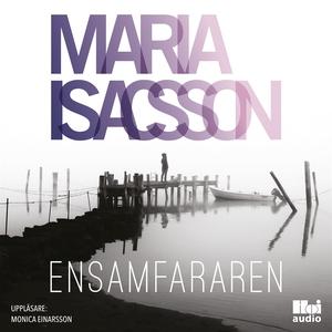 Ensamfararen (ljudbok) av Maria Isacsson