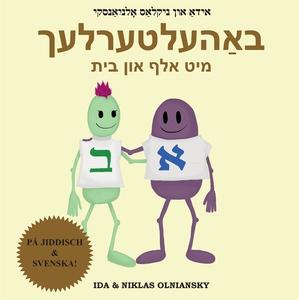 Bahelterlekh mit Alef un Beys (e-bok) av Ida Ol