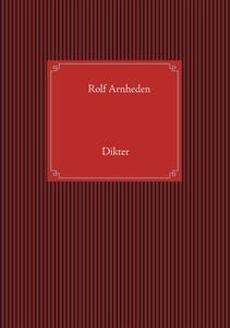 Dikter (e-bok) av Rolf Arnheden