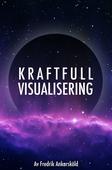 Kraftfull visualisering - Mental träning