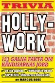 Hollywork – 123 galna fakta om film- och rockstjärnor och deras första yrken