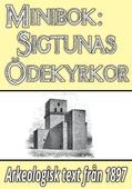 Minibok: Skildring av Sigtunas ödekyrkor – Återutgivning av text från 1897