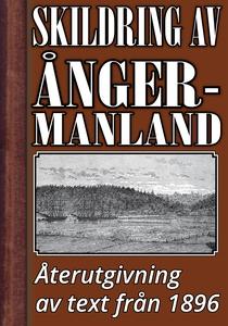 Skildring av Ångermanland år 1896 – Återutgivni