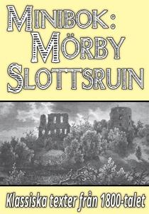 Minibok: Skildring av Mörby slottsruin år 1868