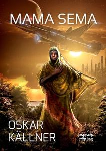 Mama Sema (e-bok) av Oskar Källner