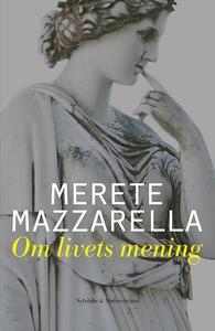 Om livets mening (e-bok) av Merete Mazzarella