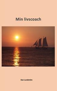 Min livscoach (e-bok) av Dan Lundström