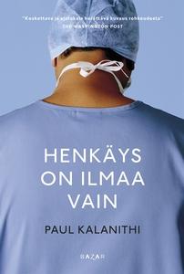 Henkäys on ilmaa vain (e-bok) av Paul Kalanithi