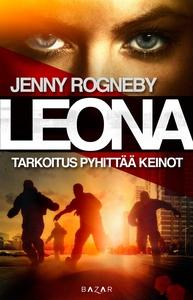 Leona - Tarkoitus pyhittää keinot (e-bok) av Je