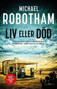 Liv eller död (e-bok) av Michael Robotham