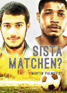 Sista matchen? (e-bok) av Martin Palmqvist