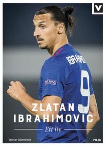 Zlatan Ibrahimovic - Ett liv (e-bok) av Tomas D