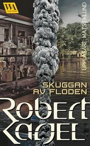 Skuggan av floden (ljudbok) av Robert Karjel