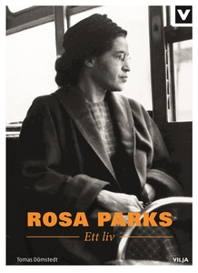 Rosa Parks - Ett liv (e-bok) av Tomas Dömstedt