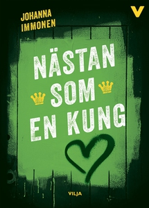 Nästan som en kung (e-bok) av Johanna Immonen