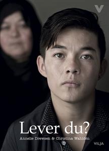 Lever du? (e-bok) av Christina Wahldén, Annelie
