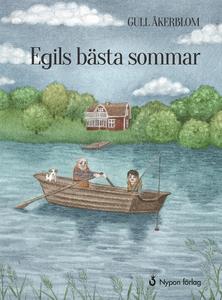 Egils bästa sommar (e-bok) av Gull Åkerblom
