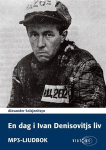 En dag i Ivan Denisovitjs liv (ljudbok) av Alex