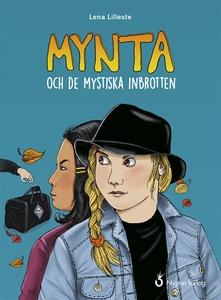 Mynta och de mystiska inbrotten (e-bok) av Lena