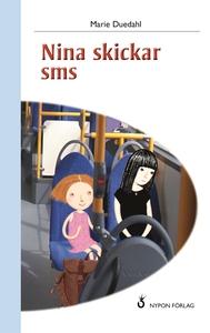 Nina skickar SMS (e-bok) av Marie Duedahl