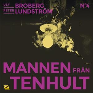 Mannen från Tenhult (ljudbok) av Ulf Broberg, P