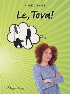 Le, Tova! (e-bok) av Rikke Dyrhave