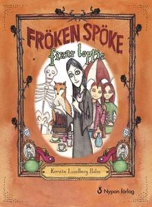 Fröken spöke fixar loppis (e-bok) av Kerstin Lu