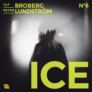 ICE (ljudbok) av Ulf Broberg, Peter Lundström