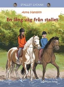 En lång väg från Stallet (e-bok) av Anna Hansso