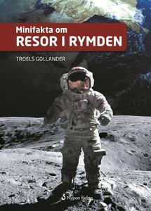 Minifakta om resor i rymden (e-bok) av Troels G