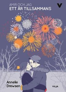 Amir och jag - Ett år tillsammans (e-bok) av An