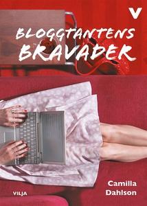 Bloggtantens bravader (e-bok) av Camilla Dahlso