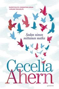 Sadan nimen mittainen matka (e-bok) av Cecelia