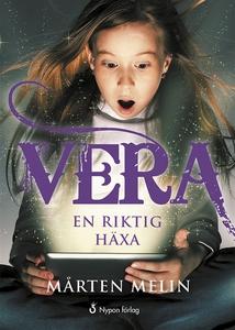 Vera : en riktig häxa (e-bok) av Mårten Melin