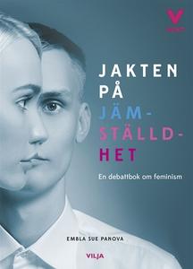 Jakten på jämställdhet (e-bok) av Embla Sue Pan