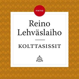 Kolttasissit (ljudbok) av Reino Lehväslaiho