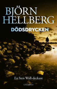 Dödsdrycken (e-bok) av Björn Hellberg