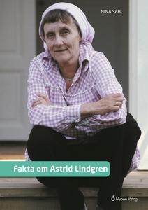 Fakta om Astrid Lindgren (e-bok) av Nina Sahl