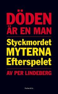 Döden är en man: styckmordet, myterna, efterspe