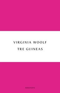 Tre guineas (e-bok) av Virginia Woolf