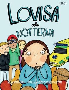 Lovisa och nötterna (e-bok) av Anna Hansson