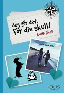 Jag gör det. För din skull! (e-bok) av Emma Fäl