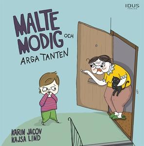 Malte Modig och arga tanten (e-bok) av Karin Ja