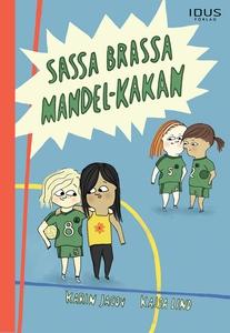 Sassa brassa Mandel-Kakan (e-bok) av Karin Javo